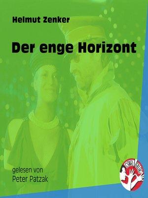 cover image of Der enge Horizont