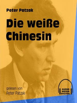 cover image of Die weiße Chinesin
