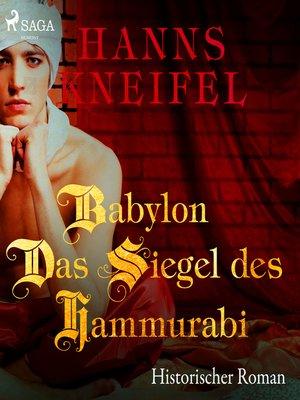 cover image of Babylon--Das Siegel des Hammurabi