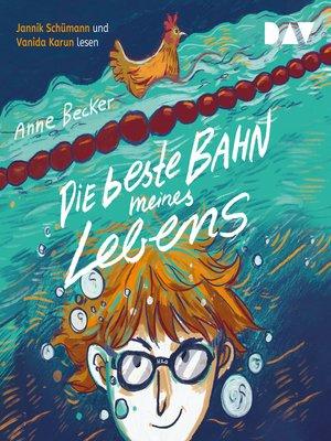 cover image of Die beste Bahn meines Lebens
