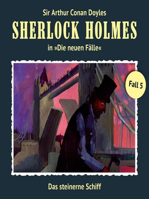 cover image of Sherlock Holmes, Die neuen Fälle, Fall 5
