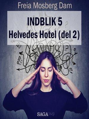 cover image of Indblik, 5
