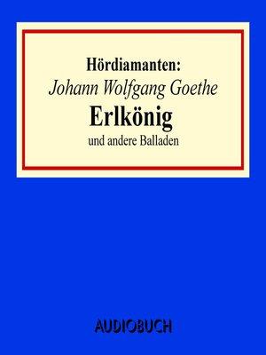 """cover image of """"Erlkönig"""" und andere Balladen--Hördiamanten"""