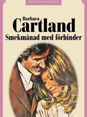 cover image of Smekmånad med förhinder--Den eviga samlingen 71
