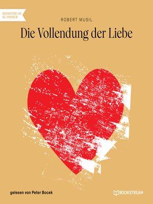 cover image of Die Vollendung der Liebe