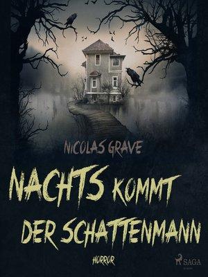cover image of Nachts kommt der Schattenmann