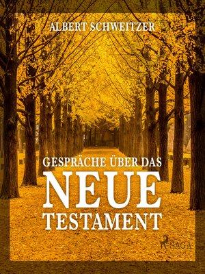 cover image of Gespräche über das Neue Testament