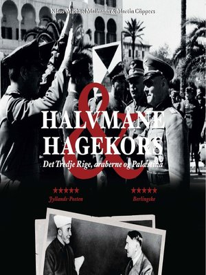 cover image of Halvmåne & hagekors--Det Tredje Rige, araberne og Palaestina