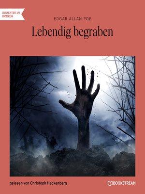 cover image of Lebendig begraben