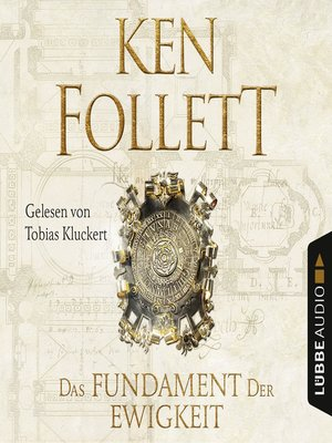 cover image of Das Fundament der Ewigkeit--Kingsbridge-Roman 3