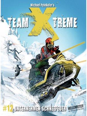 cover image of Team X-Treme, Folge 12