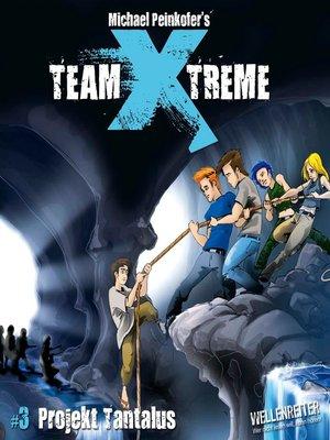 cover image of Team X-Treme, Folge 3