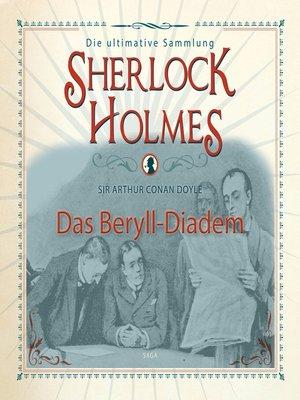 cover image of Sherlock Holmes, Das Beryll-Diadem
