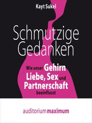 cover image of Schmutzige Gedanken