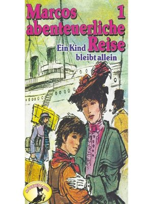 cover image of Marcos abenteuerliche Reise, Folge 1