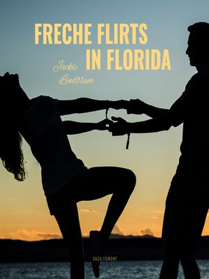cover image of Freche Flirts in Florida