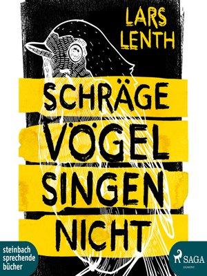 cover image of Schräge Vögel singen nicht
