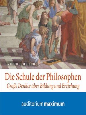 cover image of Die Schule der Philosophen