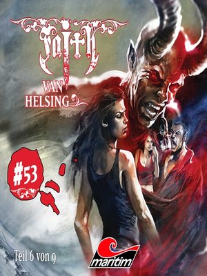 cover image of Faith--The Van Helsing Chronicles, Folge 53