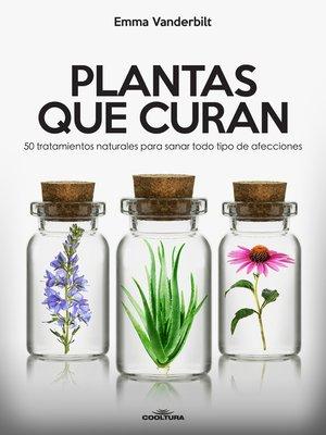 cover image of Plantas que curan