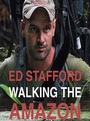 cover image of Walking the Amazon--860 dage til fods langs Amazonfloden