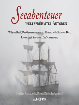 cover image of Seeabenteuer weltberühmter Autoren--Moby Dick, Das Gespensterschiff, Die Schatzinsel