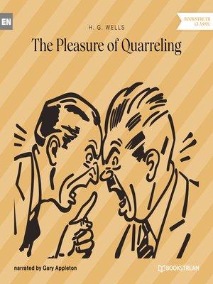 cover image of The Pleasure of Quarreling