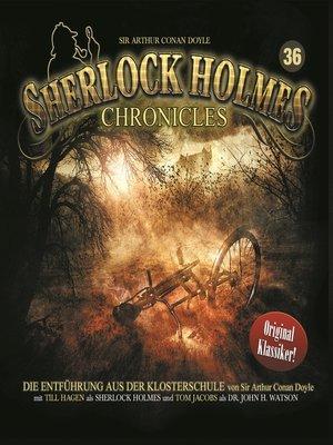 cover image of Sherlock Holmes Chronicles, Folge 36