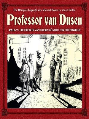 cover image of Professor van Dusen, Die neuen Fälle, Fall 7