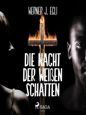 cover image of Die Nacht der weißen Schatten