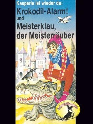 cover image of Kasperle ist wieder da, Folge 4