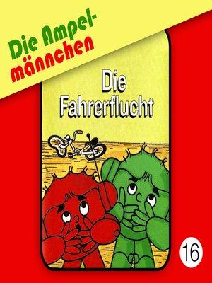 cover image of Die Ampelmännchen, Folge 16