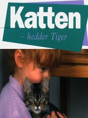 cover image of Katten--hedder Tiger