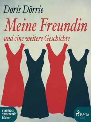 cover image of Meine Freundin--und eine weitere Geschichte