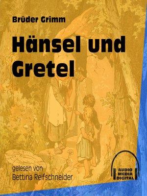 cover image of Hänsel und Gretel