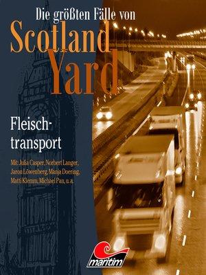 cover image of Die größten Fälle von Scotland Yard, Folge 39