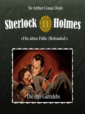 cover image of Sherlock Holmes, Die alten Fälle (Reloaded), Fall 11