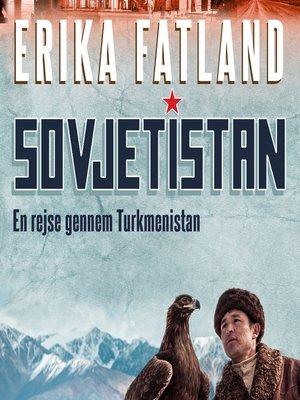 cover image of Sovjetistan, bind 1