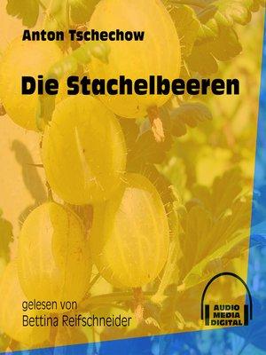 cover image of Die Stachelbeeren