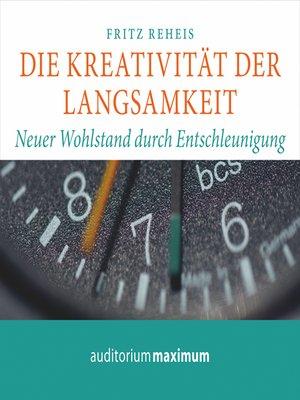 cover image of Die Kreativiät der Langsamkeit