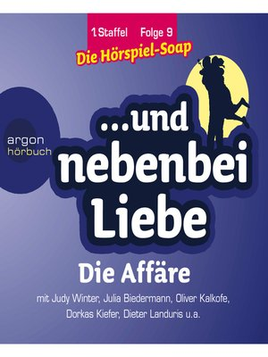cover image of ... und nebenbei Liebe, Staffel 1, Folge 9