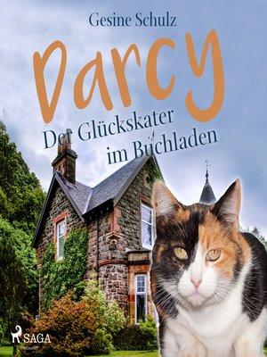 cover image of Darcy--Der Glückskater im Buchladen