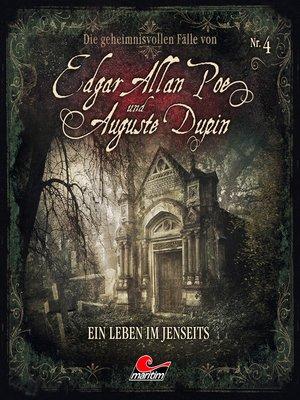 cover image of Edgar Allan Poe & Auguste Dupin, Folge 4
