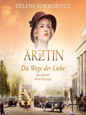 cover image of Die Wege der Liebe--Ricarda Thomasius 3