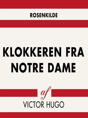 cover image of Klokkeren fra Notre Dame