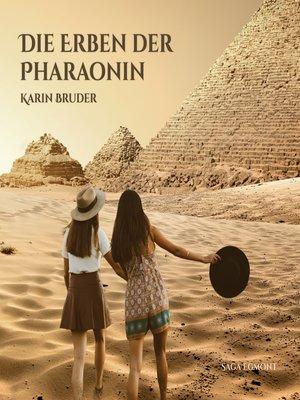 cover image of Die Erben der Pharaonin