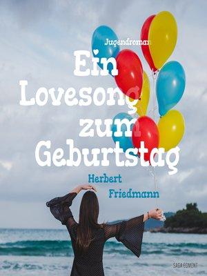 cover image of Ein Lovesong zum Geburtstag