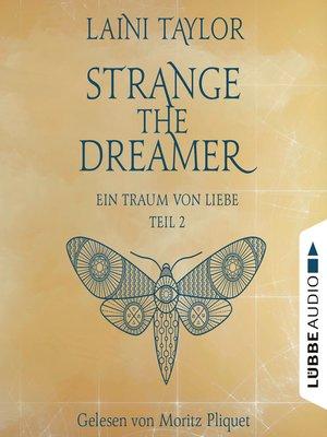 cover image of Ein Traum von Liebe--Strange the Dreamer -, Teil 2