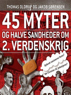 cover image of 45 myter og halve sandheder, 1