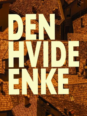 cover image of Den hvide enke